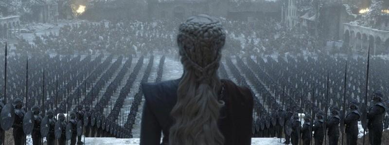 Когда выйдет 6 эпизод 8 сезона «Игры престолов»? Точное время