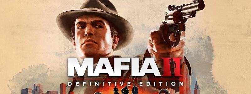 Честное мнение о ремастере Mafia 2: Definitive Edition